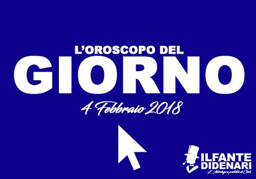 Oroscopo del giorno 4 febbraio 2018 il fante di denari for Sito del giorno